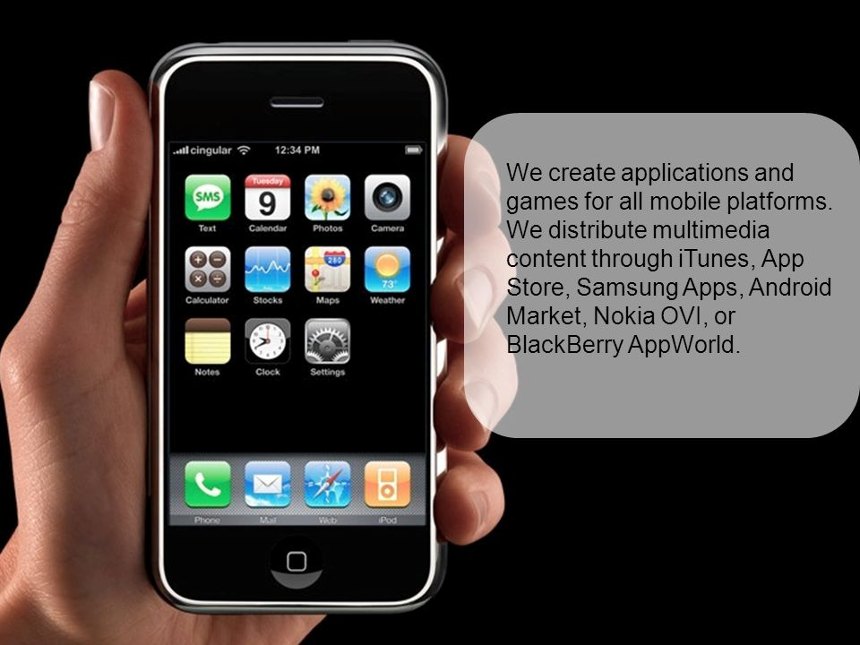 We create applications and games for all mobile platforms