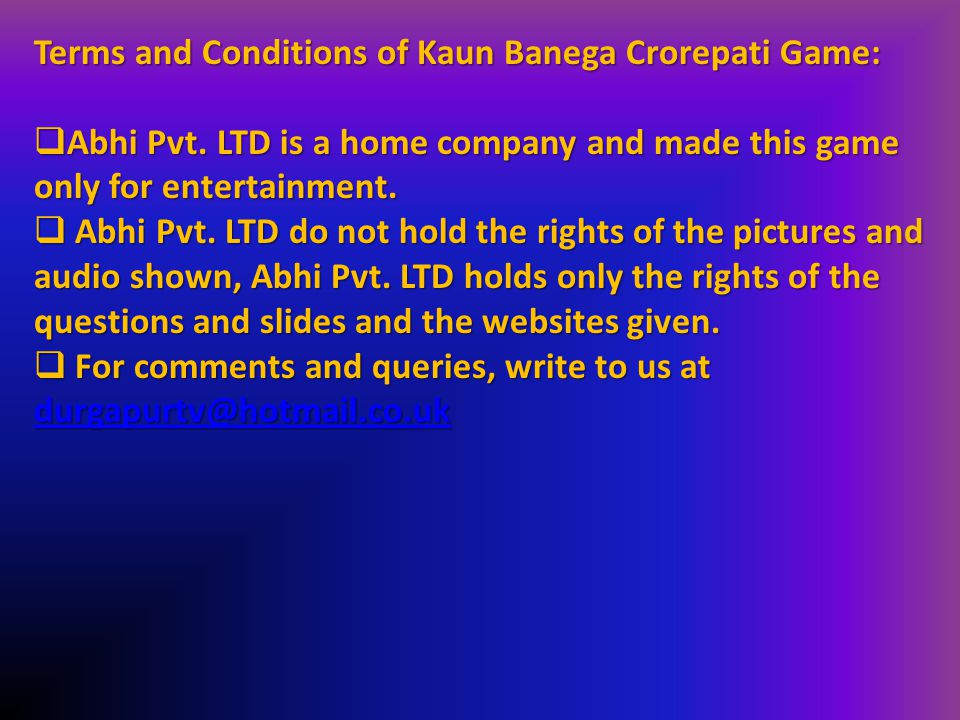 Terms and Conditions of Kaun Banega Crorepati Game: