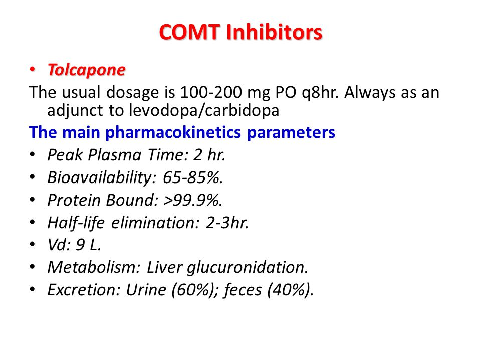 COMT Inhibitors Tolcapone