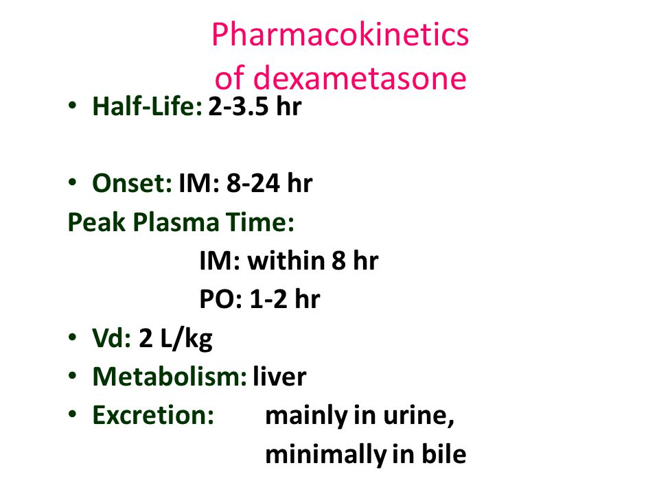 Pharmacokinetics of dexametasone
