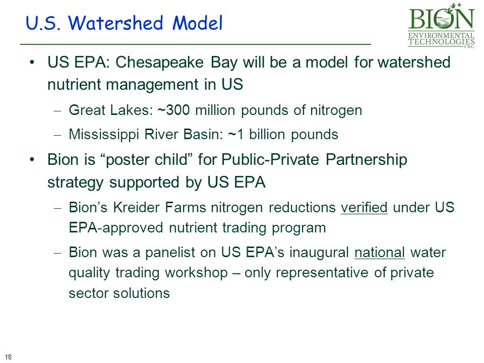 U.S. Watershed Model US EPA: Chesapeake Bay will be a model for watershed nutrient management in US.