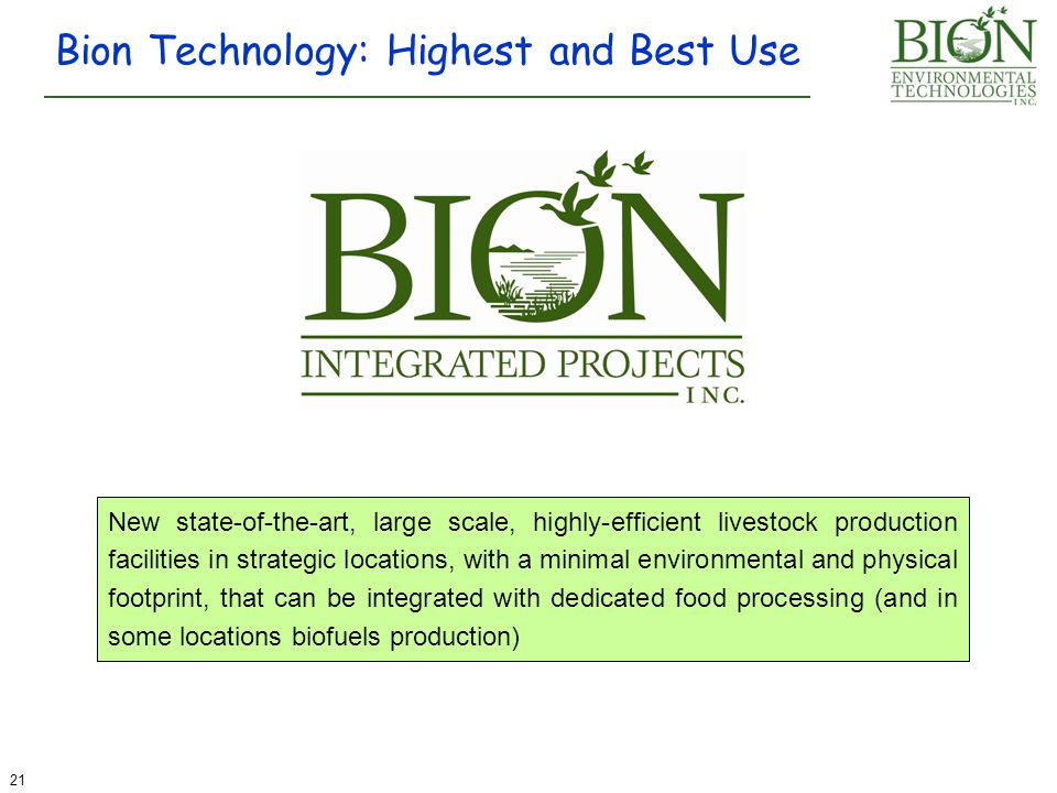 Bion Technology: Highest and Best Use