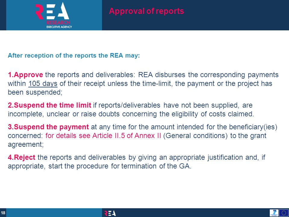 Approval of reports After reception of the reports the REA may: