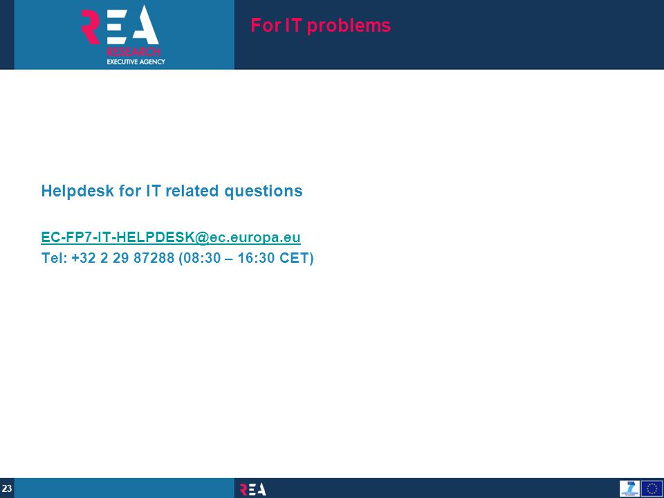 For IT problems Helpdesk for IT related questions