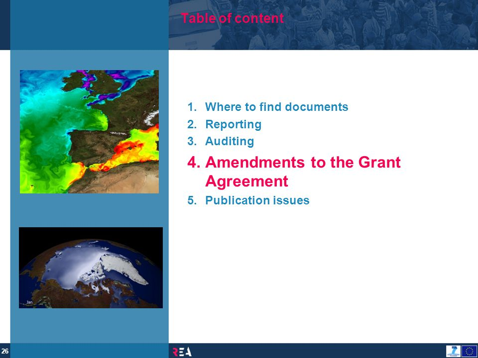 Amendments to the Grant Agreement