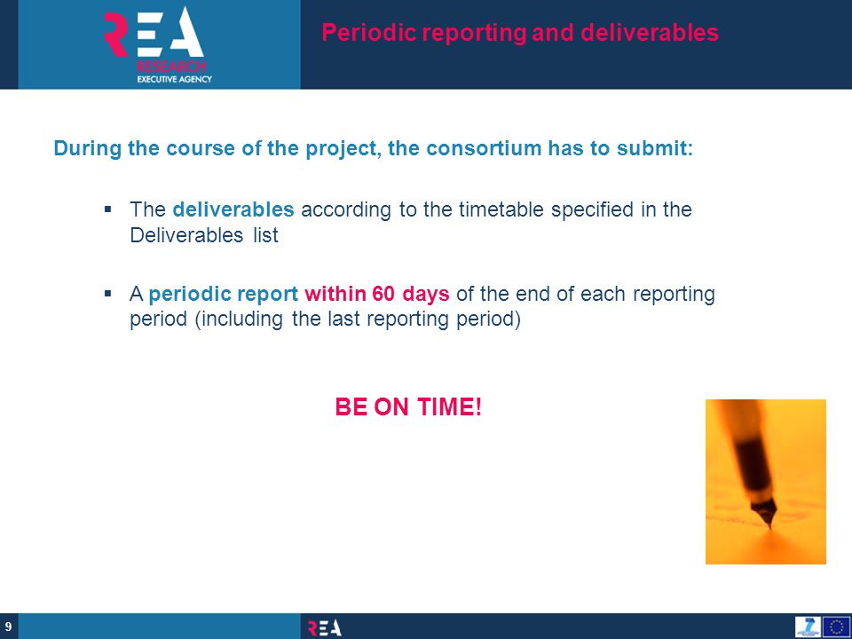 Periodic reporting and deliverables