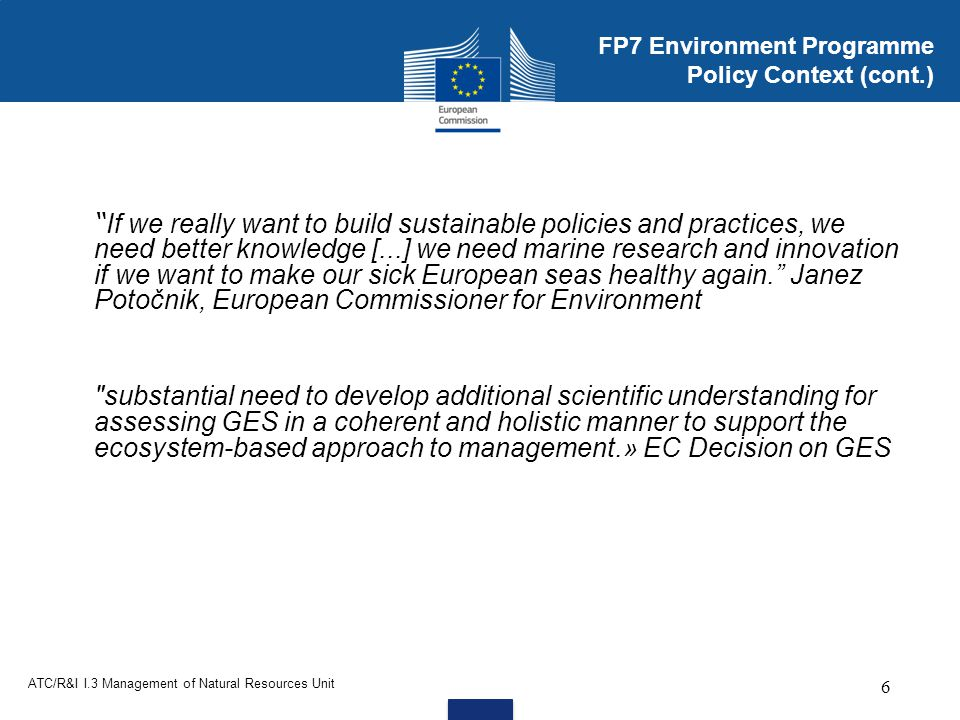 FP7 Environment Programme Policy Context (cont.)