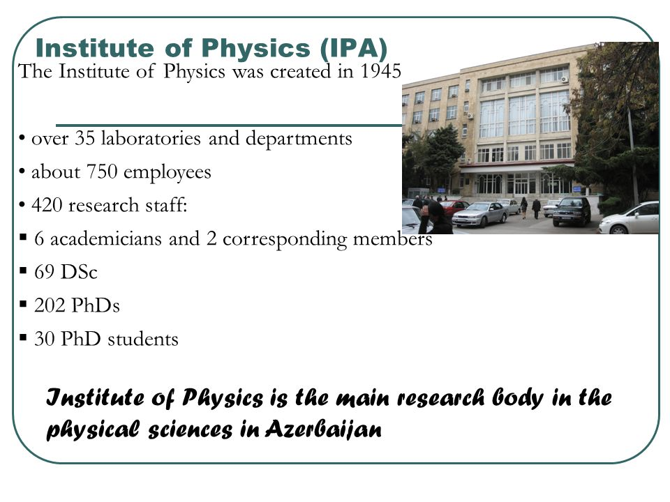 Institute of Physics (IPA)