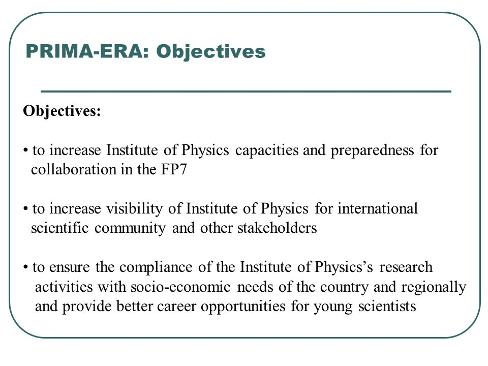 PRIMA-ERA: Objectives