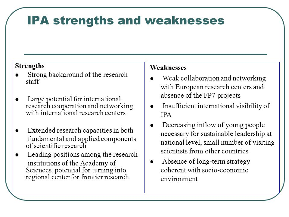 IPA strengths and weaknesses