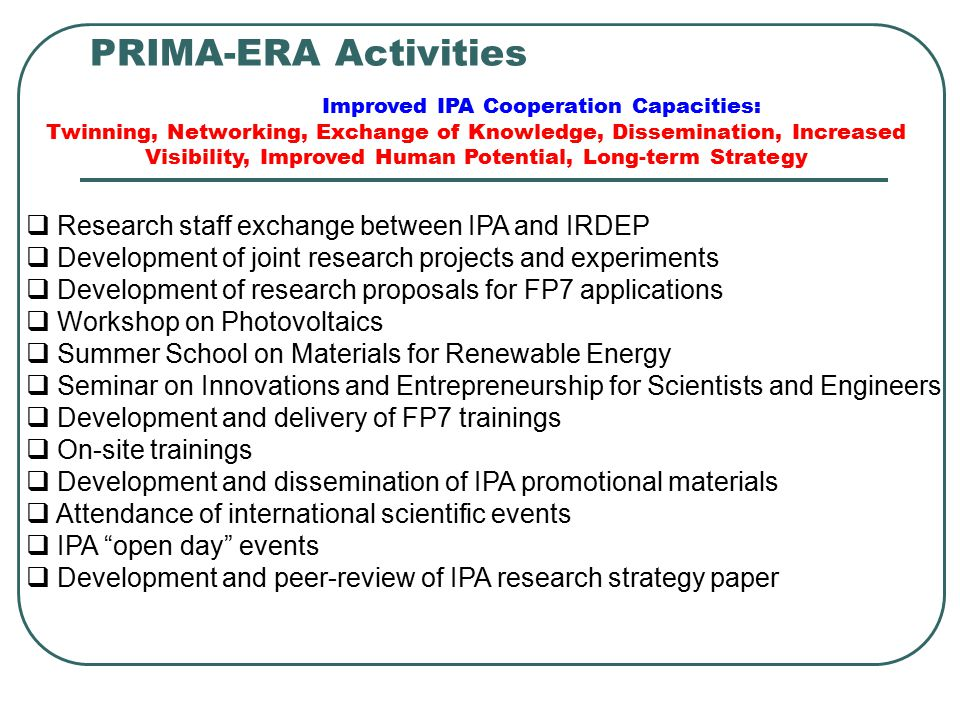PRIMA-ERA Activities Research staff exchange between IPA and IRDEP