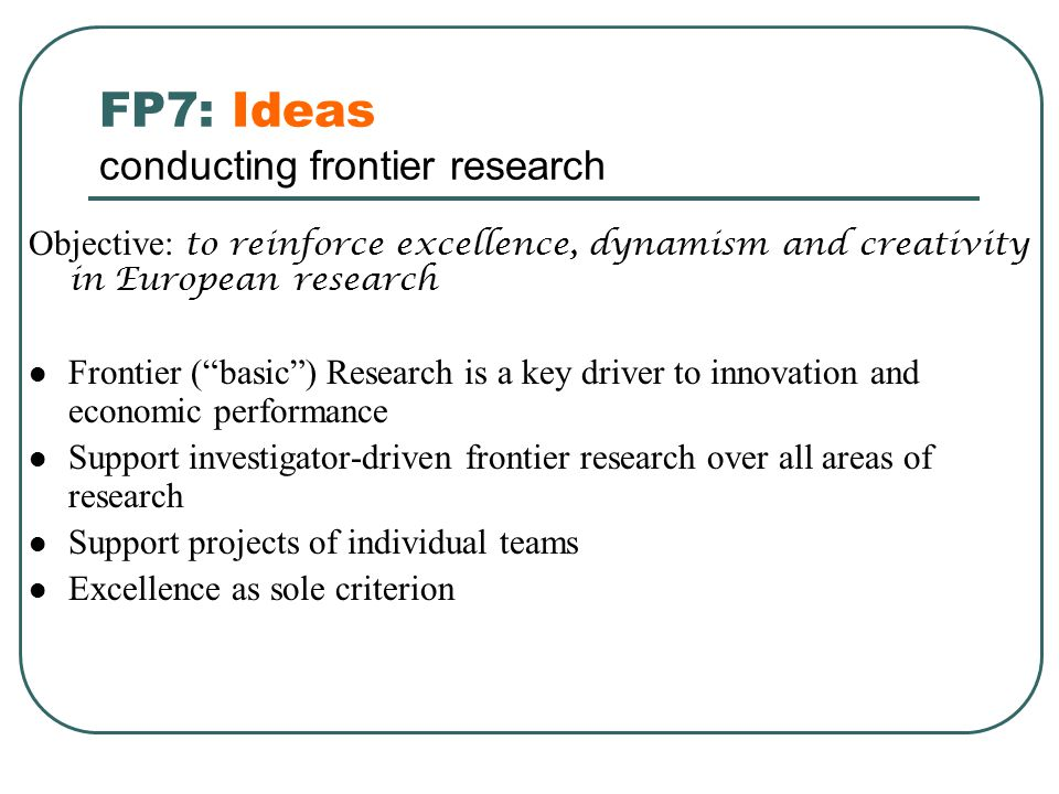 FP7: Ideas conducting frontier research