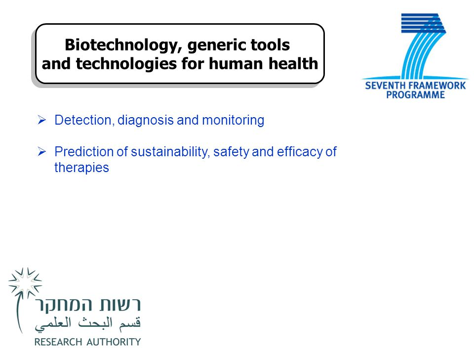 Biotechnology, generic tools and technologies for human health