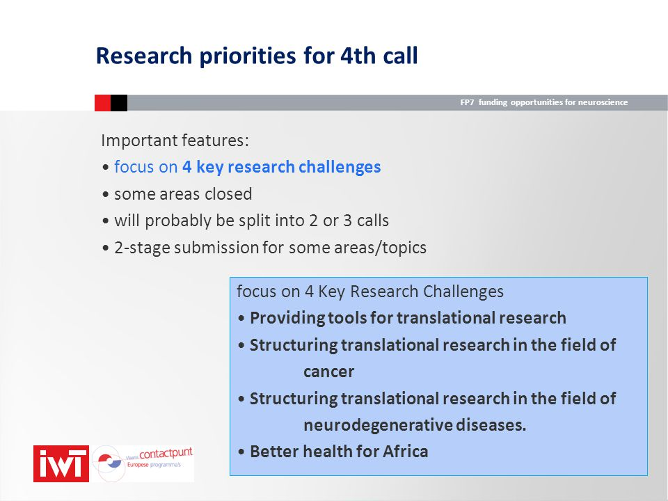 Research priorities for 4th call