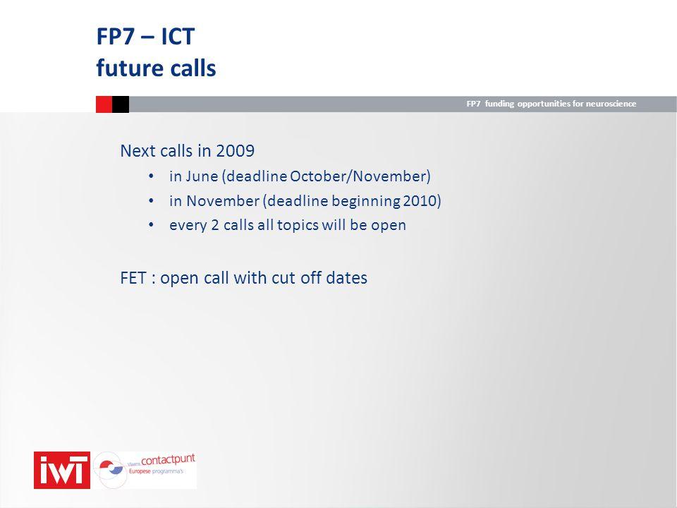 FP7 – ICT future calls Next calls in 2009