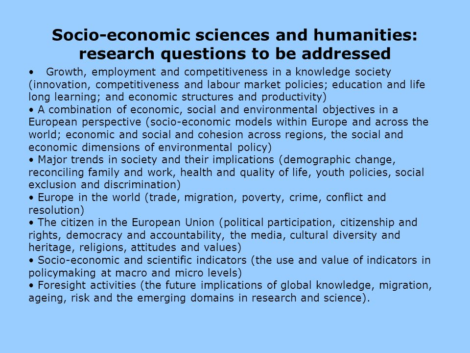 Socio-economic sciences and humanities: research questions to be addressed