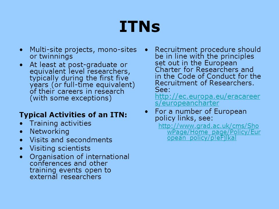 ITNs Multi-site projects, mono-sites or twinnings
