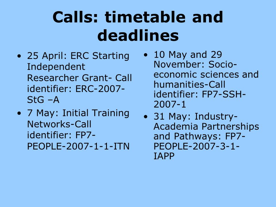 Calls: timetable and deadlines