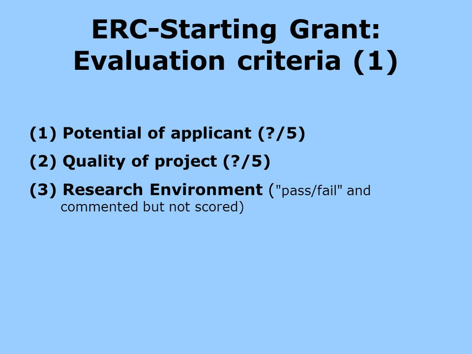 ERC-Starting Grant: Evaluation criteria (1)
