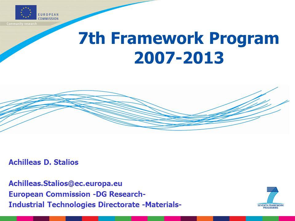 7th Framework Program 2007-2013 Achilleas D. Stalios