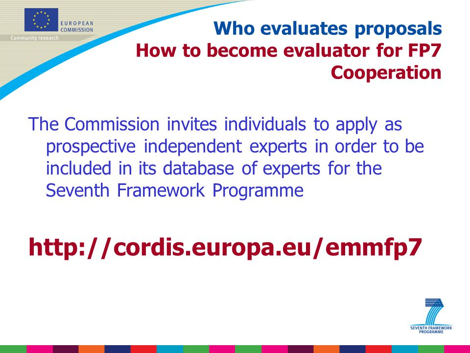 Who evaluates proposals How to become evaluator for FP7 Cooperation