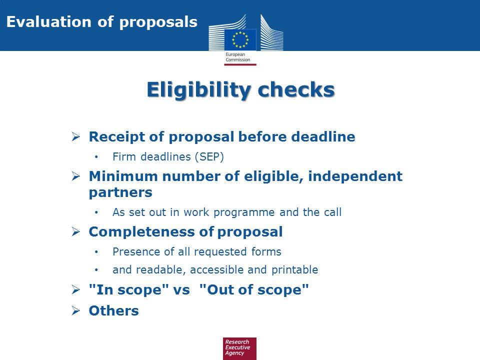 Eligibility checks Evaluation of proposals