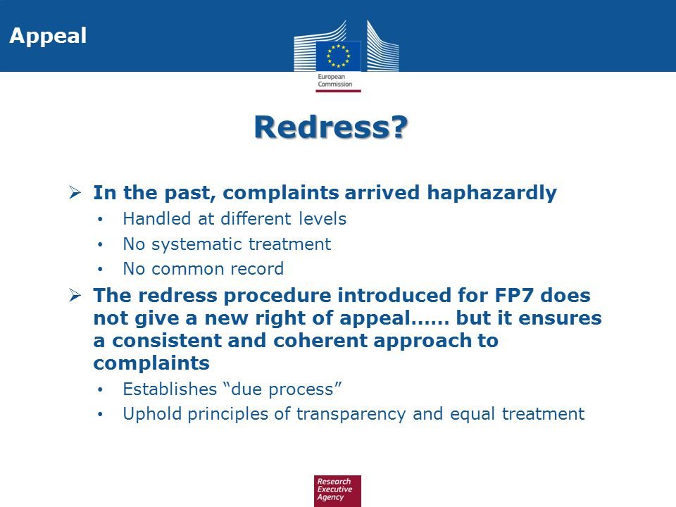 Redress Appeal In the past, complaints arrived haphazardly