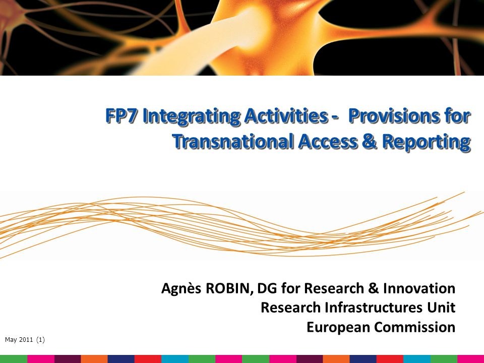 FP7 Integrating Activities - Provisions for Transnational Access & Reporting