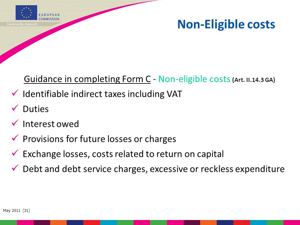 Guidance in completing Form C - Non-eligible costs (Art. II.14.3 GA)