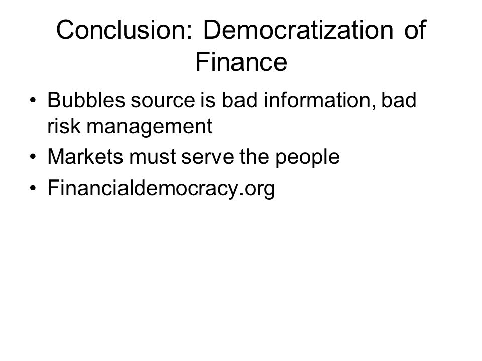 Conclusion: Democratization of Finance