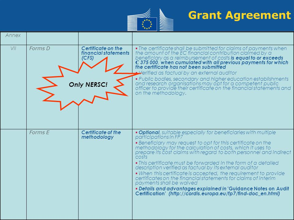 Grant Agreement Only NERSC! DONE! Annex VII Forms D