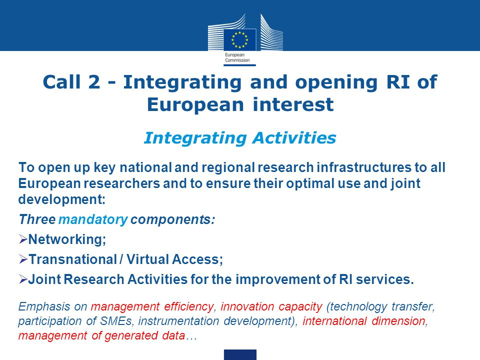 Call 2 - Integrating and opening RI of European interest Integrating Activities