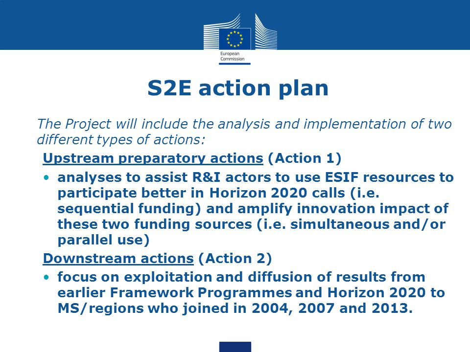 S2E action plan The Project will include the analysis and implementation of two different types of actions: