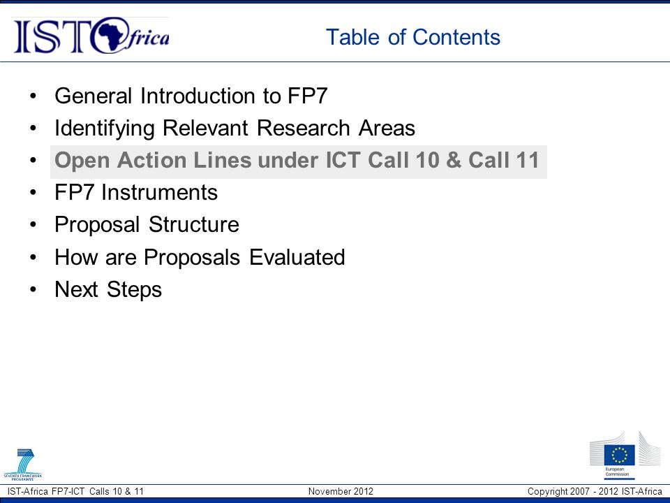 Table of Contents General Introduction to FP7. Identifying Relevant Research Areas. Open Action Lines under ICT Call 10 & Call 11.