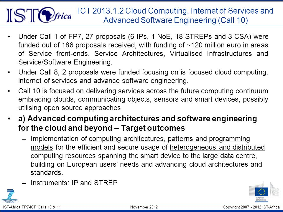 ICT 2013.1.2 Cloud Computing, Internet of Services and Advanced Software Engineering (Call 10)