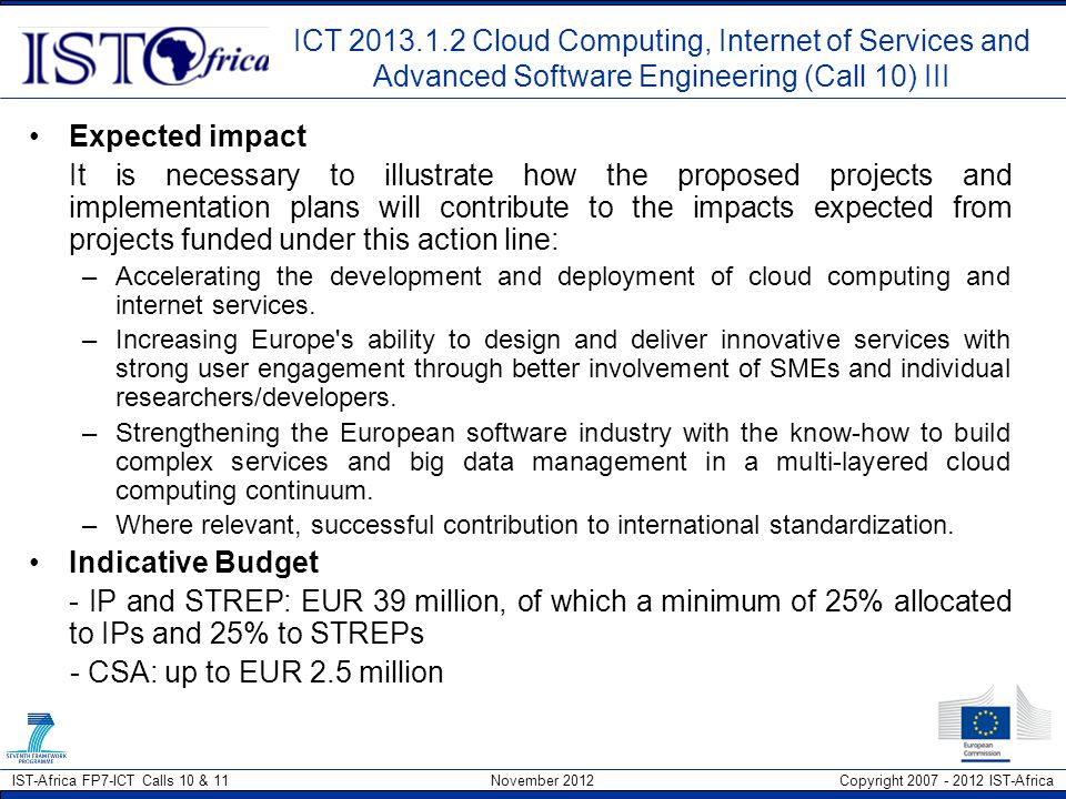 ICT 2013.1.2 Cloud Computing, Internet of Services and Advanced Software Engineering (Call 10) III