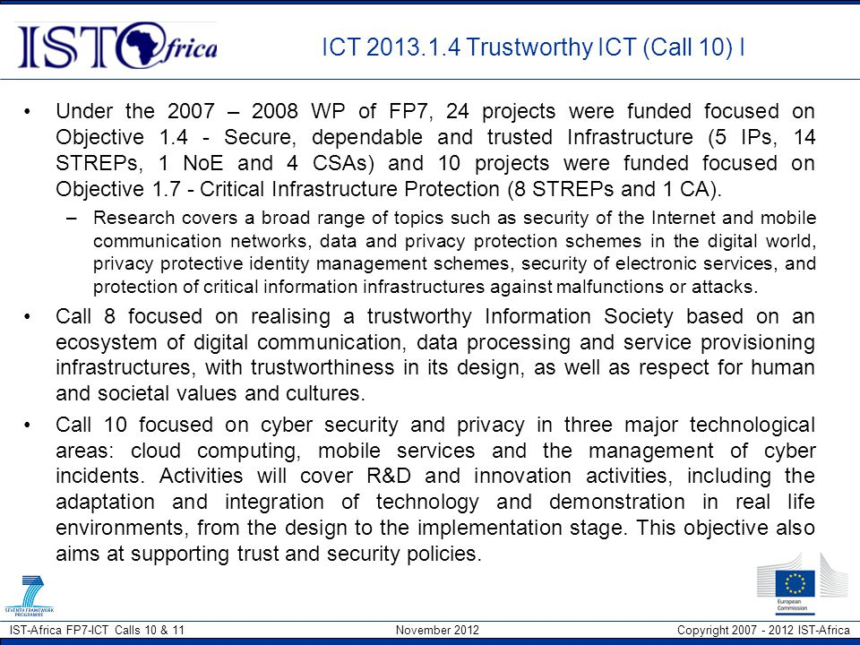 ICT 2013.1.4 Trustworthy ICT (Call 10) I
