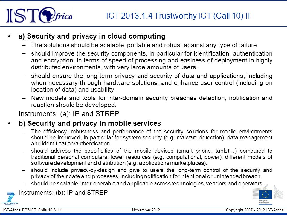 ICT 2013.1.4 Trustworthy ICT (Call 10) II