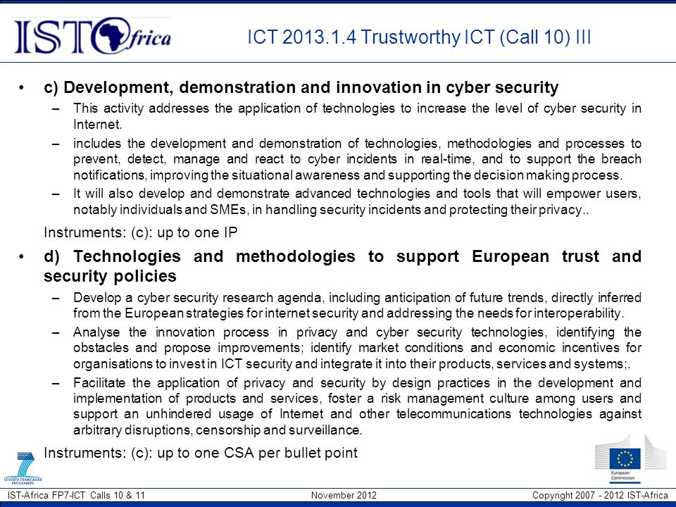 ICT 2013.1.4 Trustworthy ICT (Call 10) III