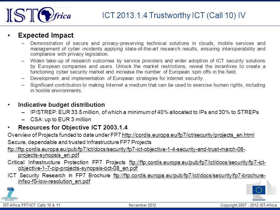 ICT 2013.1.4 Trustworthy ICT (Call 10) IV
