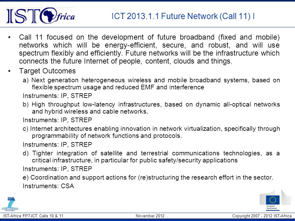 ICT 2013.1.1 Future Network (Call 11) I