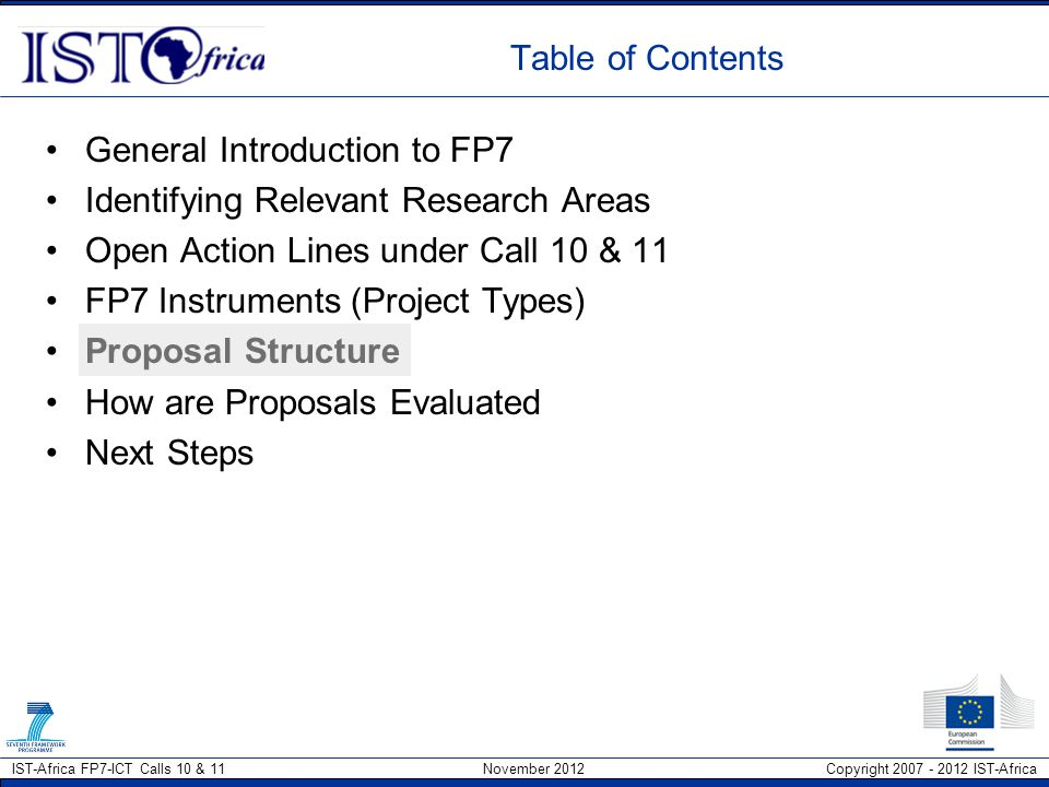 Table of Contents General Introduction to FP7. Identifying Relevant Research Areas. Open Action Lines under Call 10 & 11.
