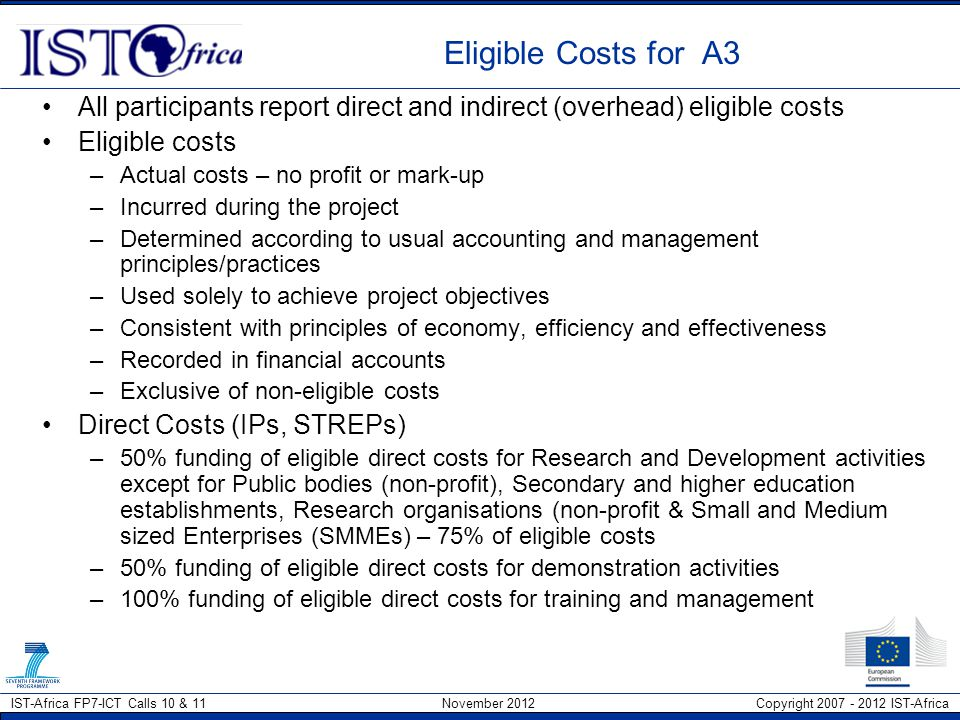Eligible Costs for A3 All participants report direct and indirect (overhead) eligible costs. Eligible costs.