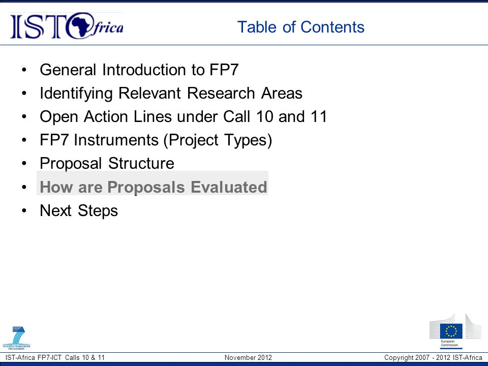 Table of Contents General Introduction to FP7. Identifying Relevant Research Areas. Open Action Lines under Call 10 and 11.