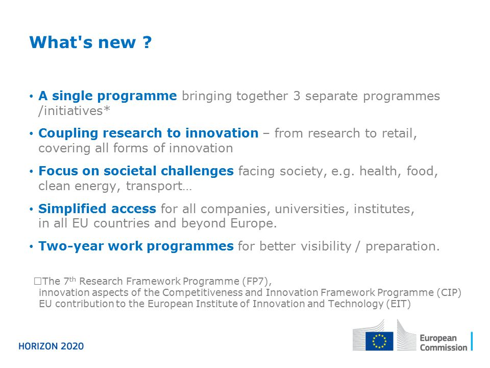 What s new A single programme bringing together 3 separate programmes /initiatives*