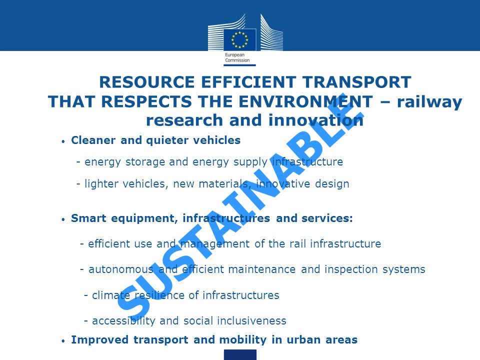 RESOURCE EFFICIENT TRANSPORT THAT RESPECTS THE ENVIRONMENT – railway research and innovation
