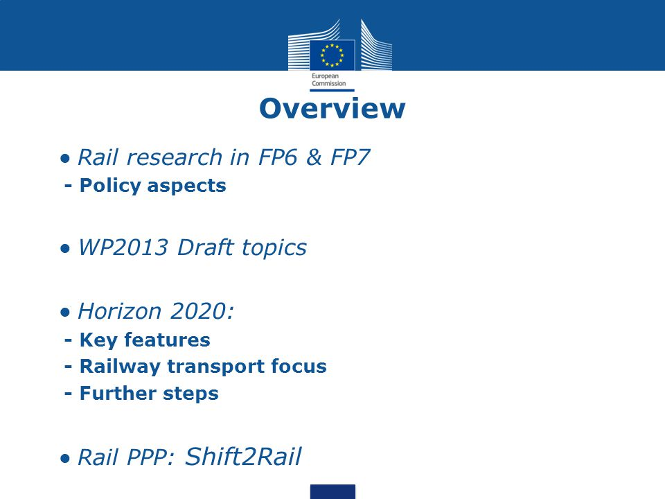 Overview • Rail research in FP6 & FP7 - Policy aspects