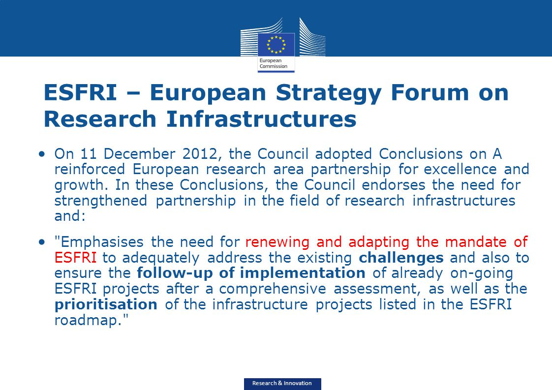 ESFRI – European Strategy Forum on Research Infrastructures