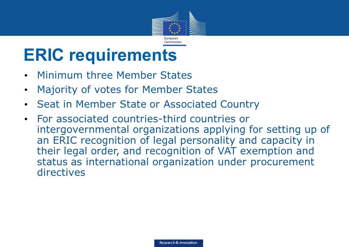 ERIC requirements Minimum three Member States