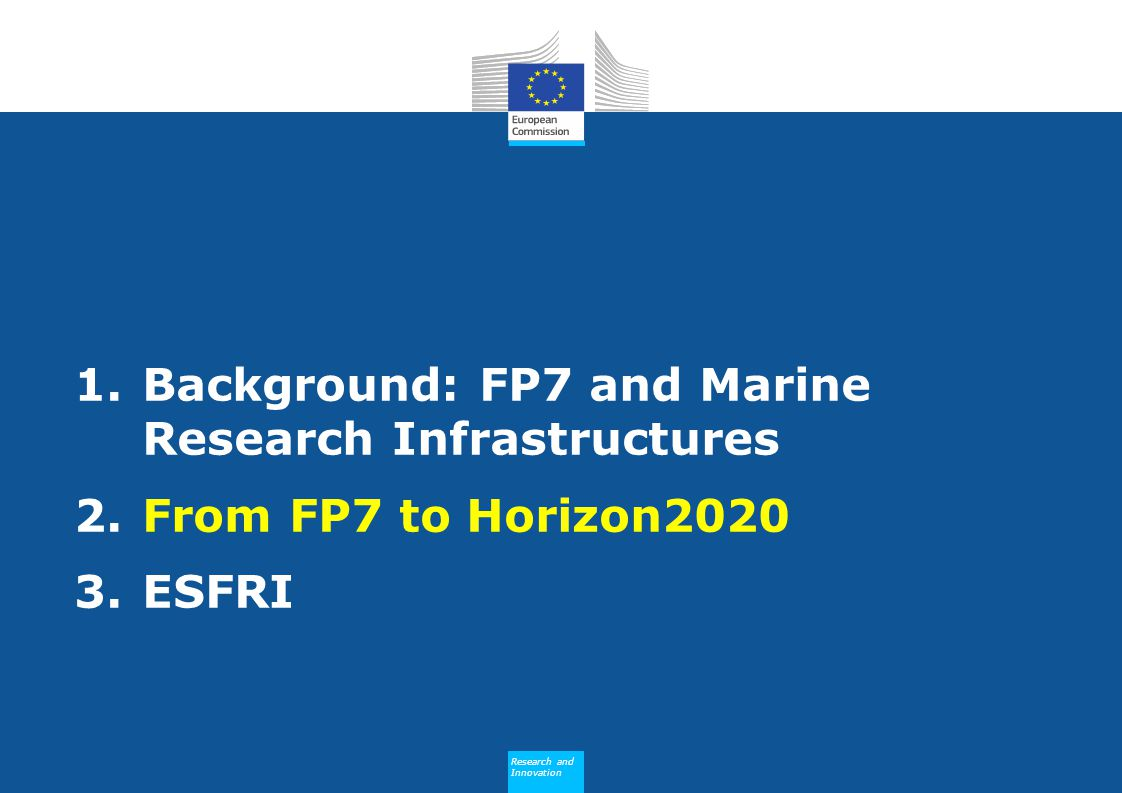 Background: FP7 and Marine Research Infrastructures